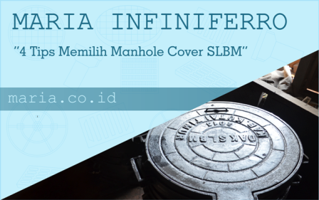 Tips Memilih Manhole Cover SLBM