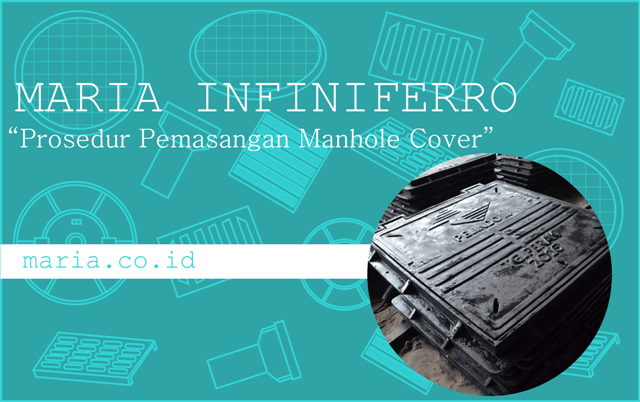 Prosedur Pemasangan Manhole Cover