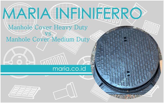 manhole cover heavy duty vs medium duty