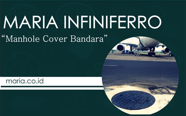 Manhole Cover Bandara