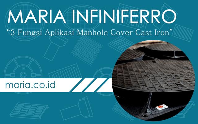 3 Fungsi aplikasi manhole cover cast iron