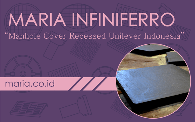 Manhole Cover Recessed Unilever Indonesia