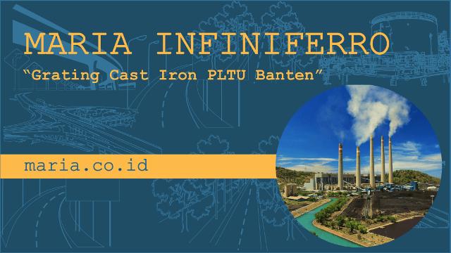 Proyek Grating Cast Iron PLTU Banten