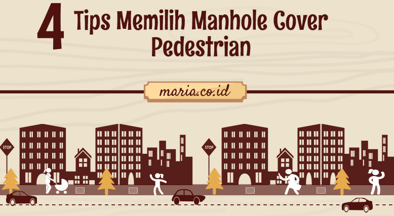 tips memilih manhole cover pedestrian