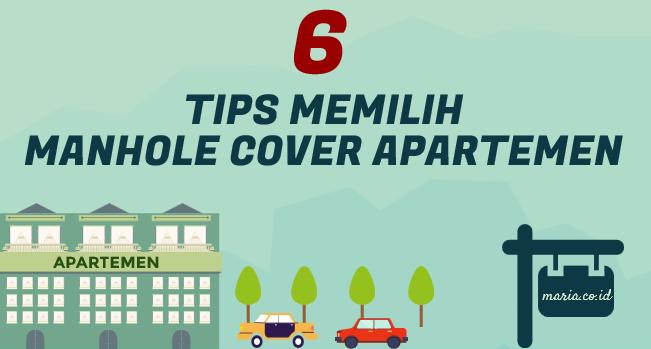 6 Tips memilih manhole cover apartemen
