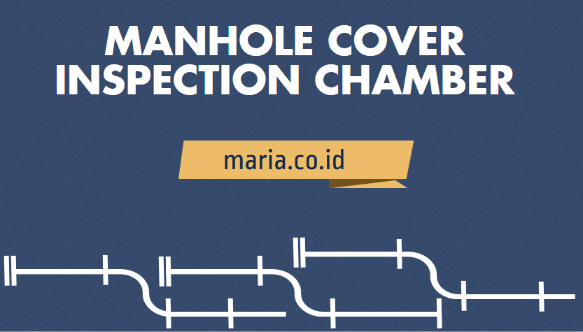 manhole cover inspection chamber
