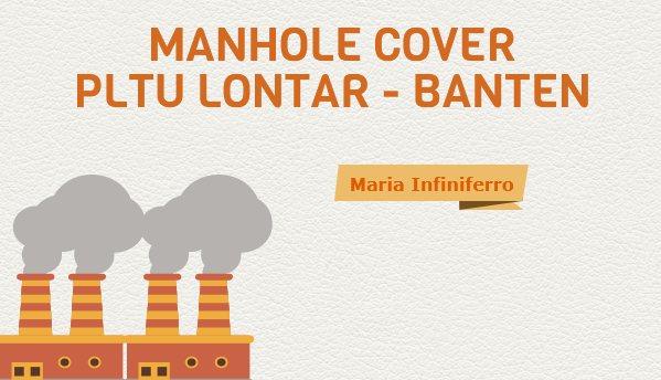 Manhole cover PLTU lontar Banten